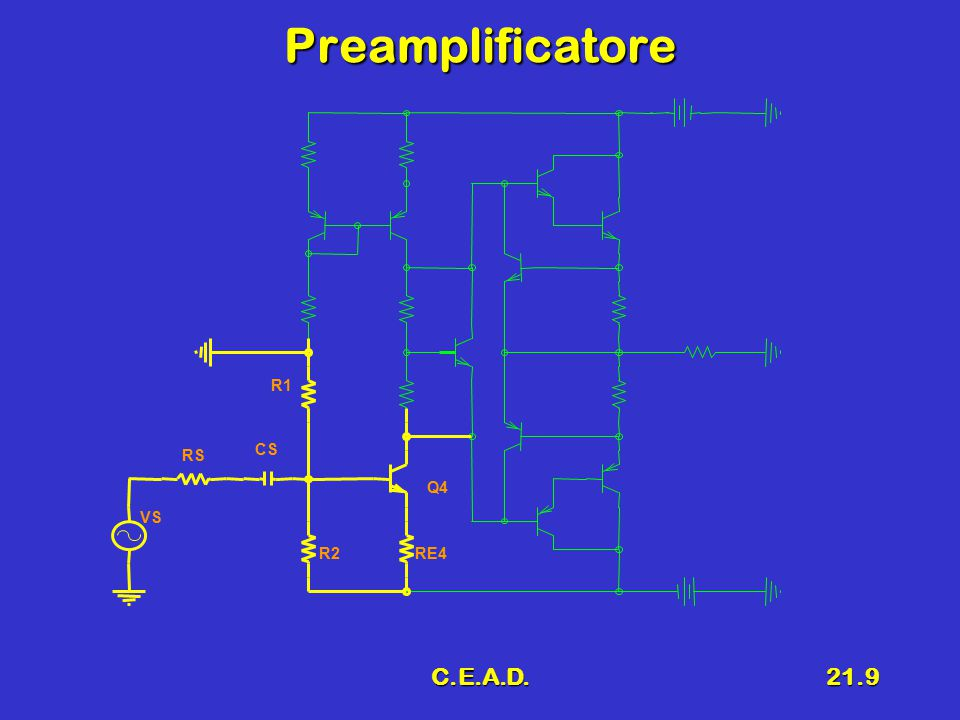Preamplificatore R1 RS CS Q4 VS R2 RE4 C.E.A.D.