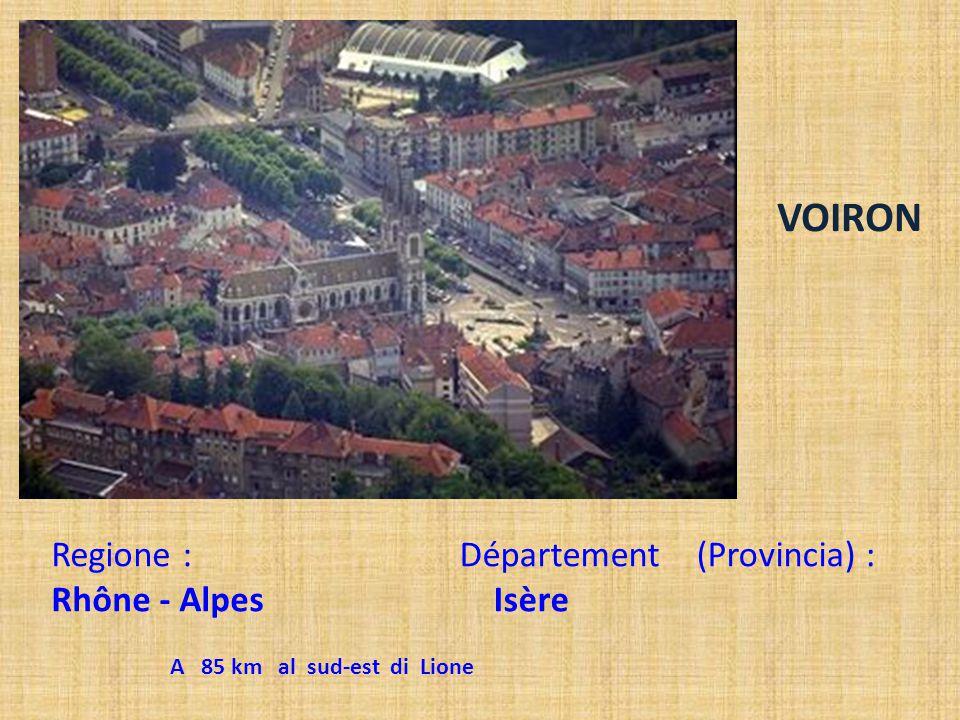 VOIRON Regione : Rhône - Alpes Département (Provincia) : Isère