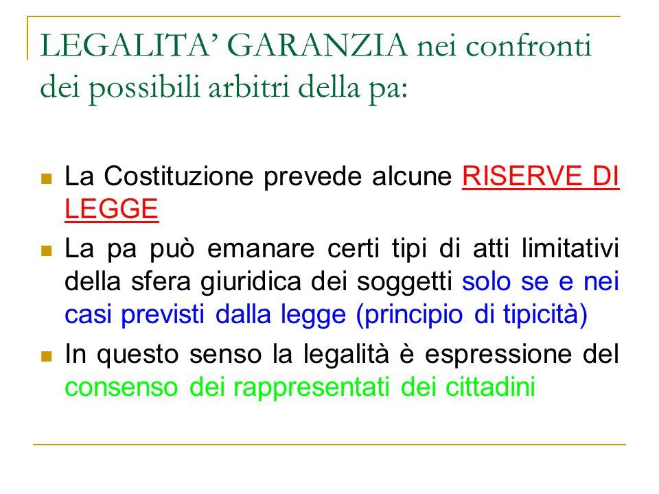 LEGALITA' GARANZIA nei confronti dei possibili arbitri della pa: