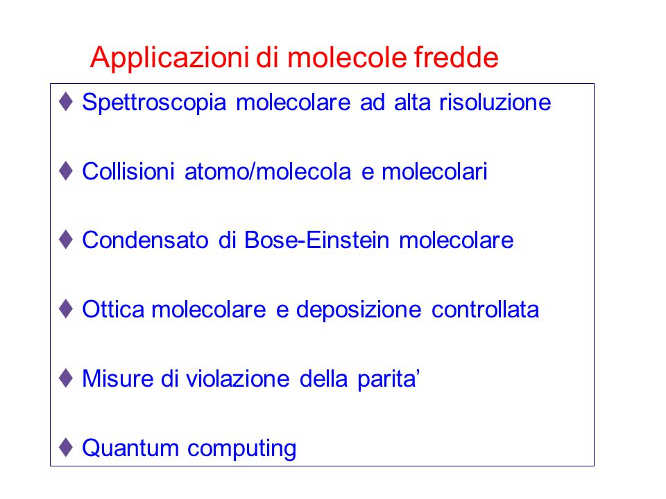 Applicazioni di molecole fredde