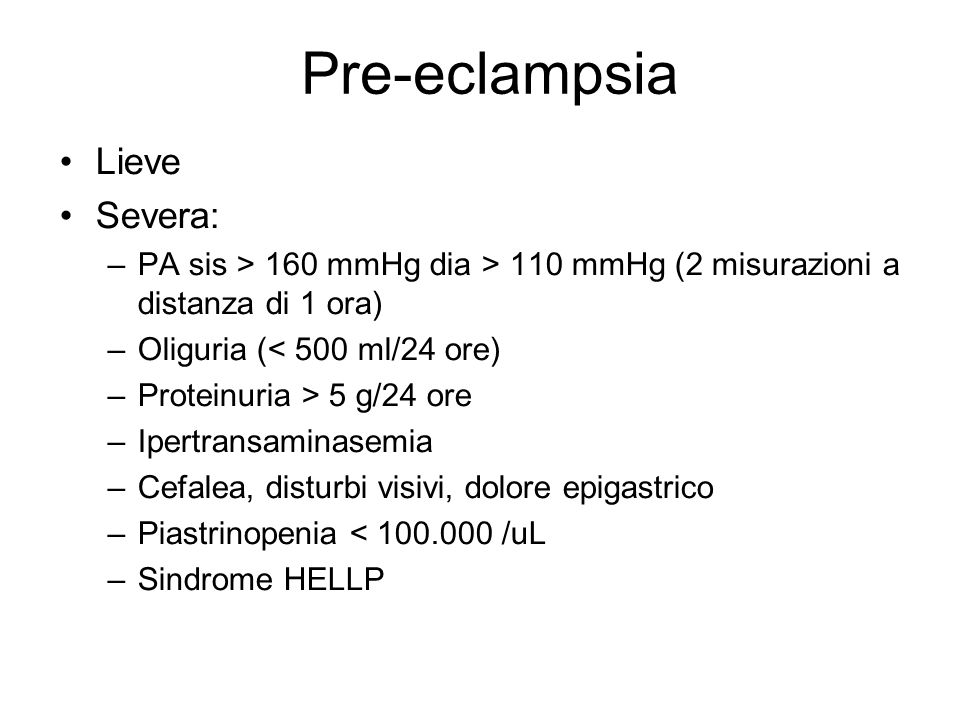 Pre-eclampsia Lieve Severa: