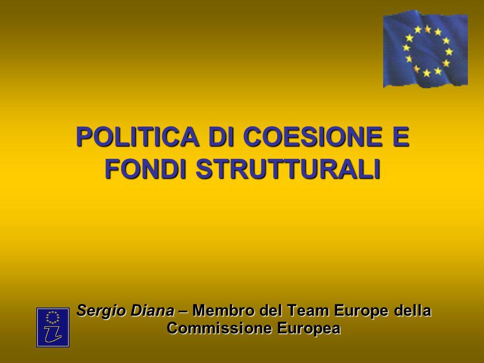 POLITICA DI COESIONE E FONDI STRUTTURALI