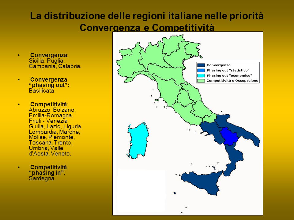 La distribuzione delle regioni italiane nelle priorità Convergenza e Competitività