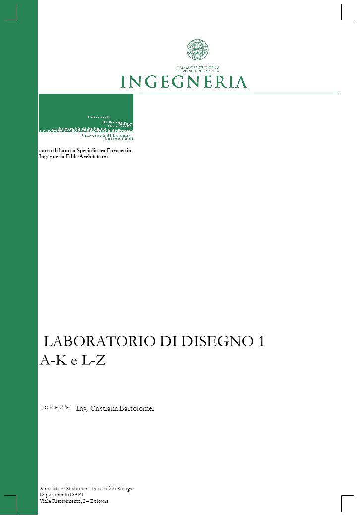 LABORATORIO DI DISEGNO 1 A-K e L-Z