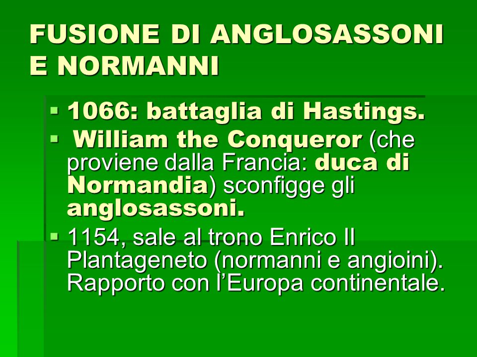 FUSIONE DI ANGLOSASSONI E NORMANNI