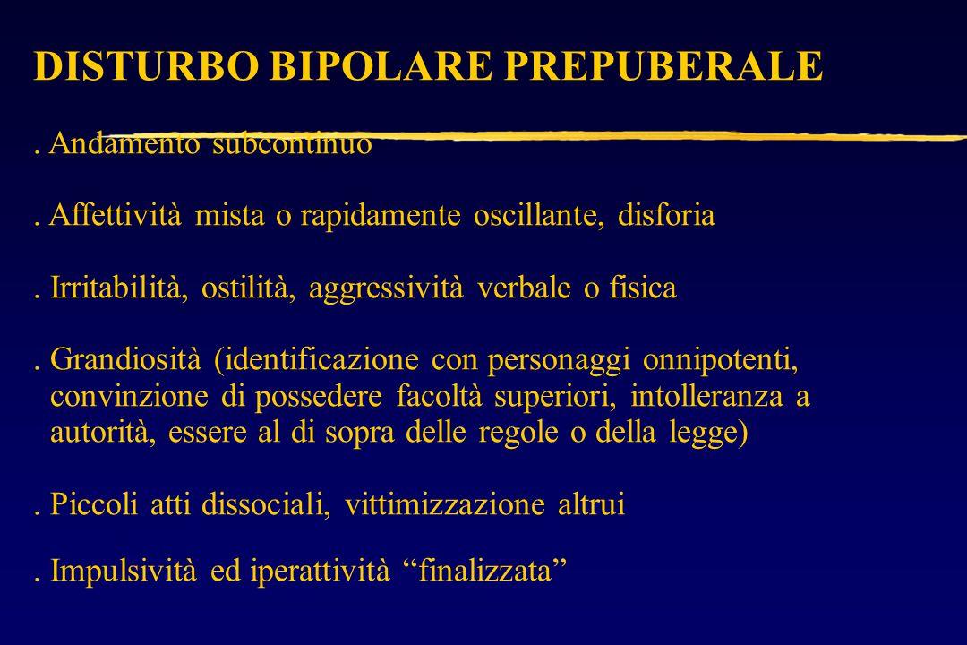 DISTURBO BIPOLARE PREPUBERALE