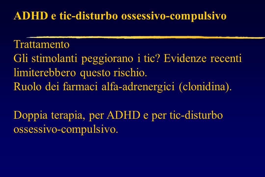 ADHD e tic-disturbo ossessivo-compulsivo