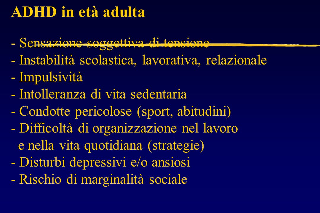 ADHD in età adulta - Sensazione soggettiva di tensione