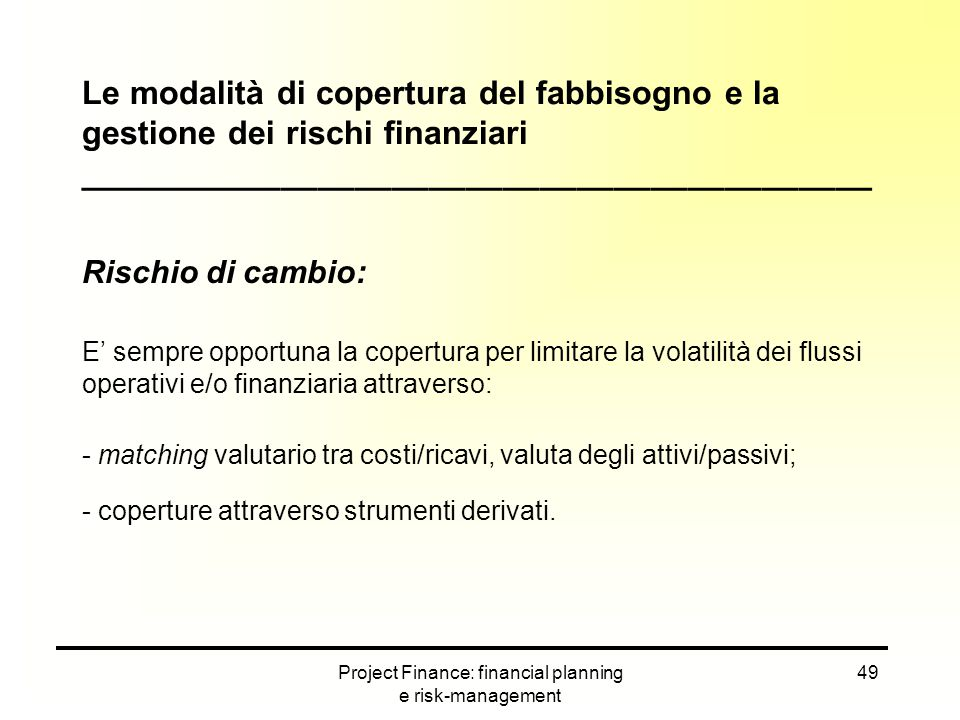 Project Finance: financial planning e risk-management