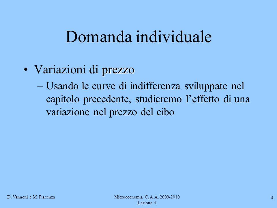Microeconomia C, A.A. 2009-2010 Lezione 4