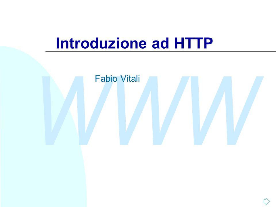 Introduzione ad HTTP Fabio Vitali
