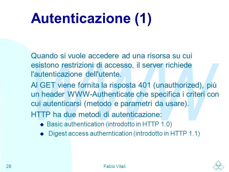 Autenticazione (1) Quando si vuole accedere ad una risorsa su cui esistono restrizioni di accesso, il server richiede l autenticazione dell utente.