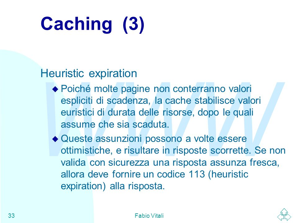 Caching (3) Heuristic expiration