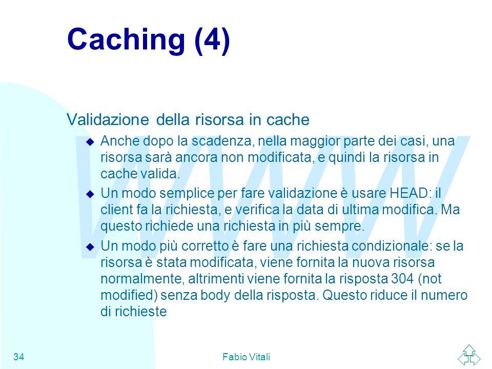 Caching (4) Validazione della risorsa in cache