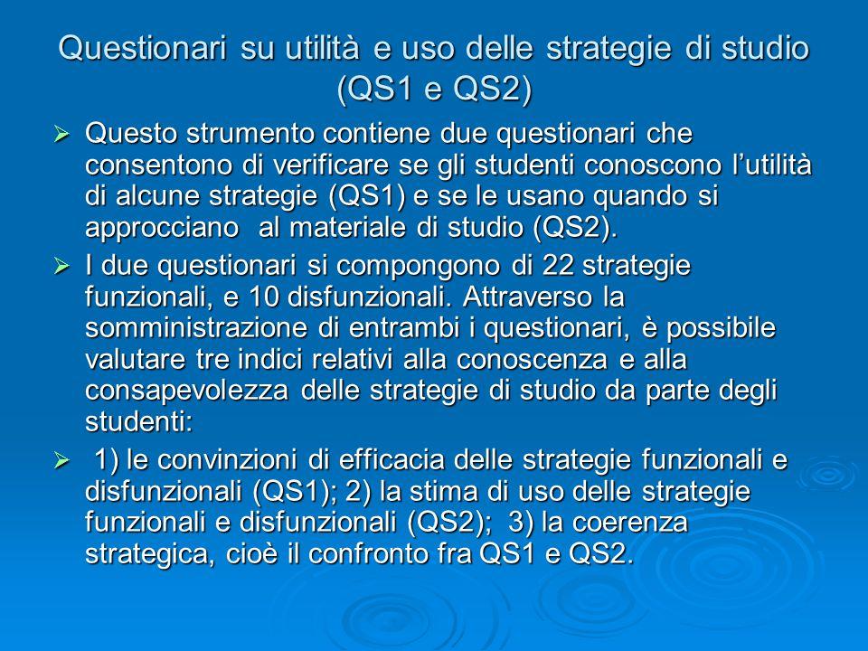 Questionari su utilità e uso delle strategie di studio (QS1 e QS2)