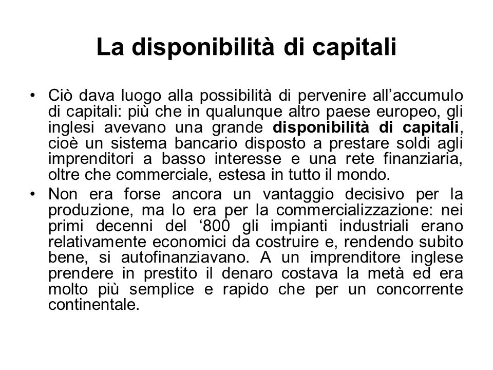 La disponibilità di capitali