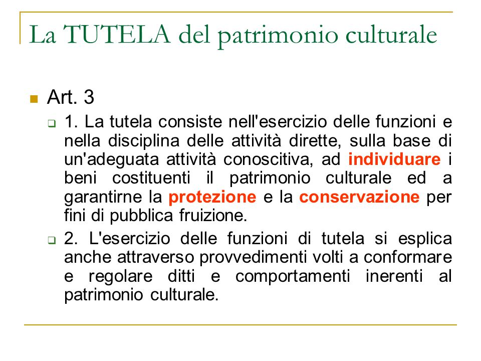 La TUTELA del patrimonio culturale