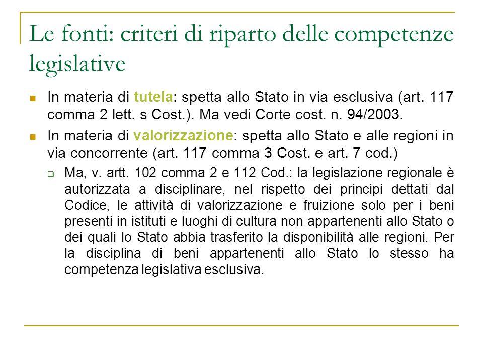 Le fonti: criteri di riparto delle competenze legislative