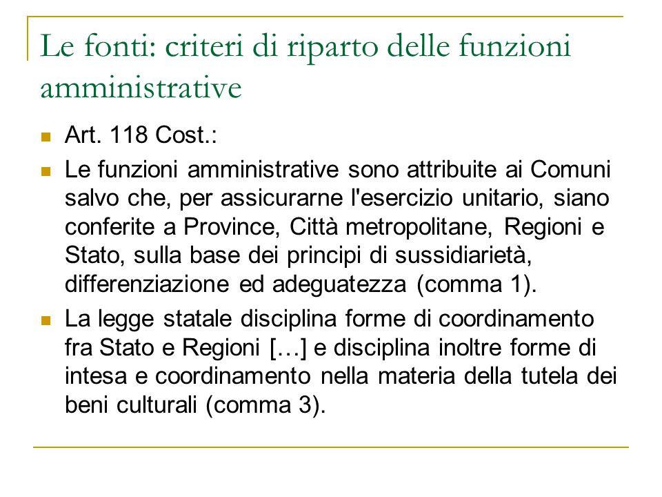 Le fonti: criteri di riparto delle funzioni amministrative