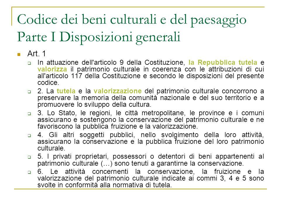 Codice dei beni culturali e del paesaggio Parte I Disposizioni generali