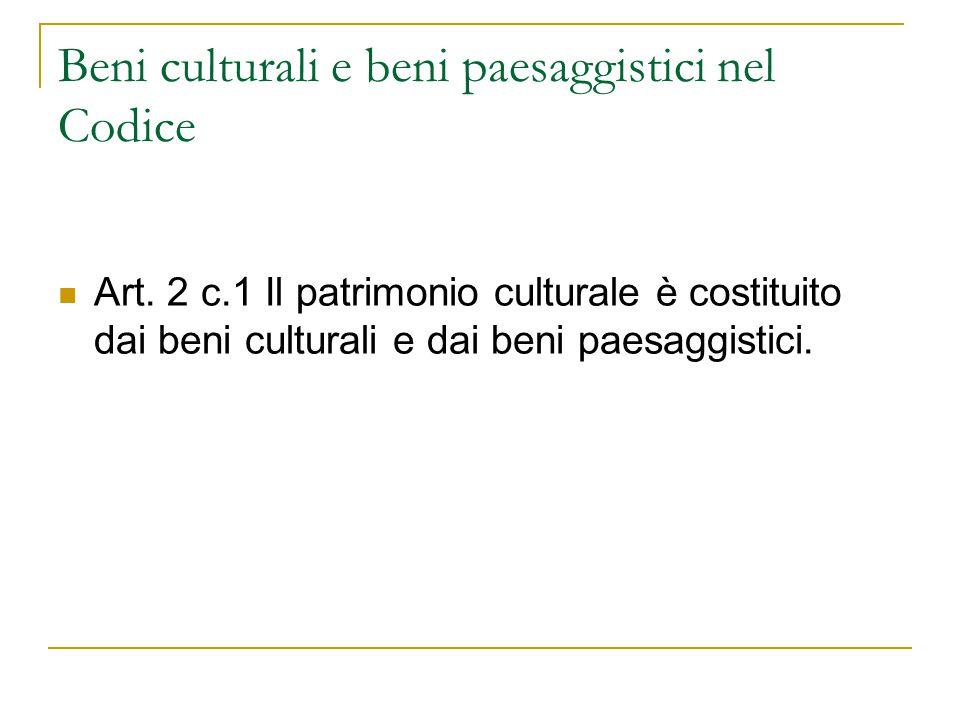 Beni culturali e beni paesaggistici nel Codice