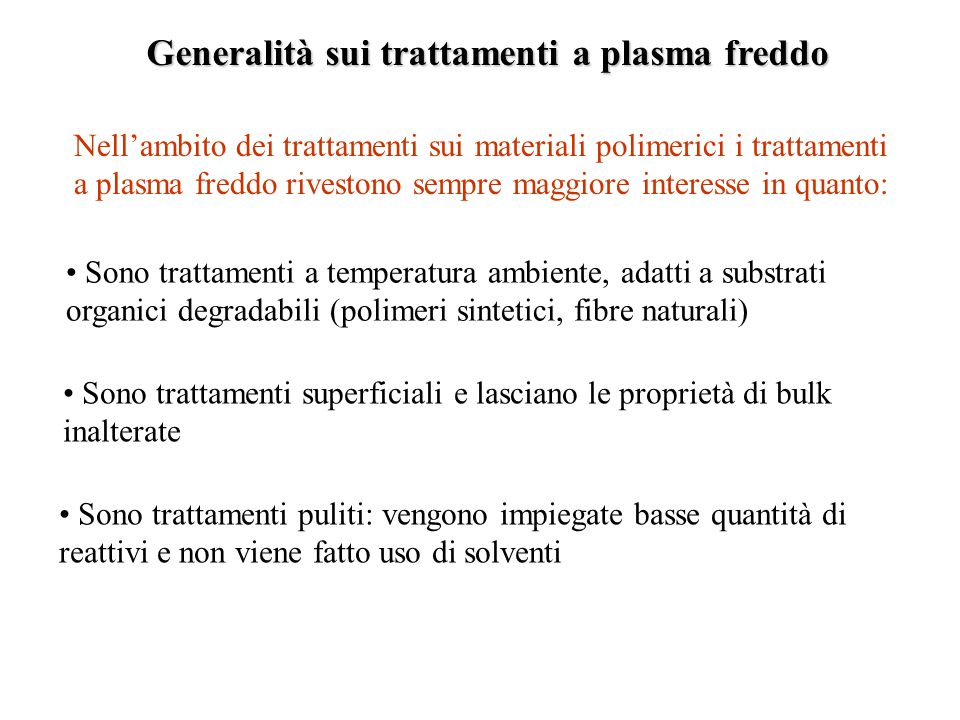 Generalità sui trattamenti a plasma freddo