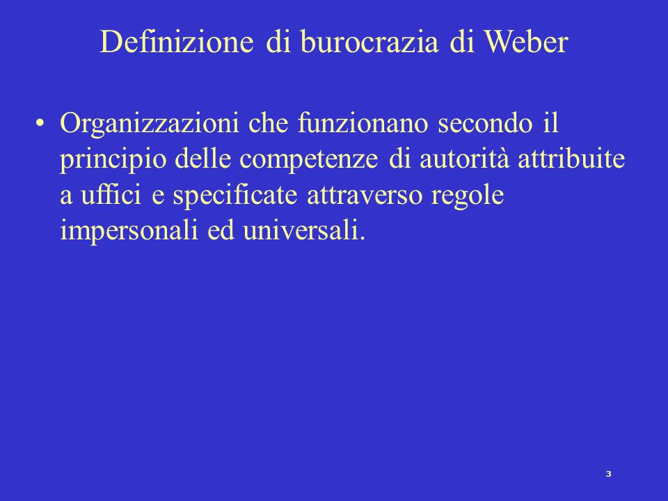Definizione di burocrazia di Weber