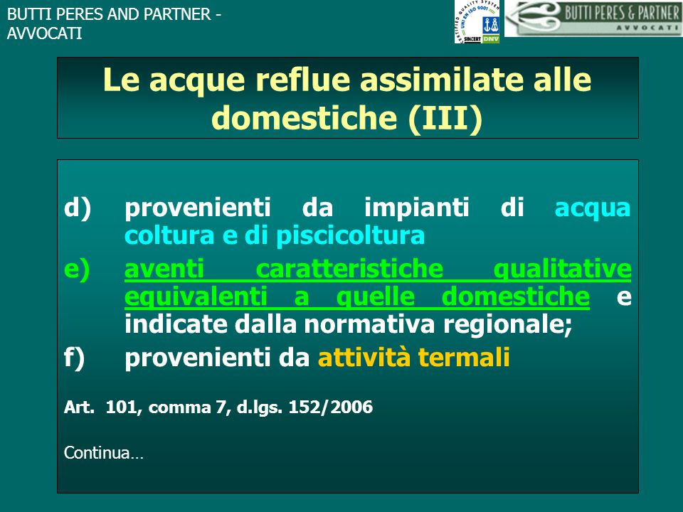 Le acque reflue assimilate alle domestiche (III)