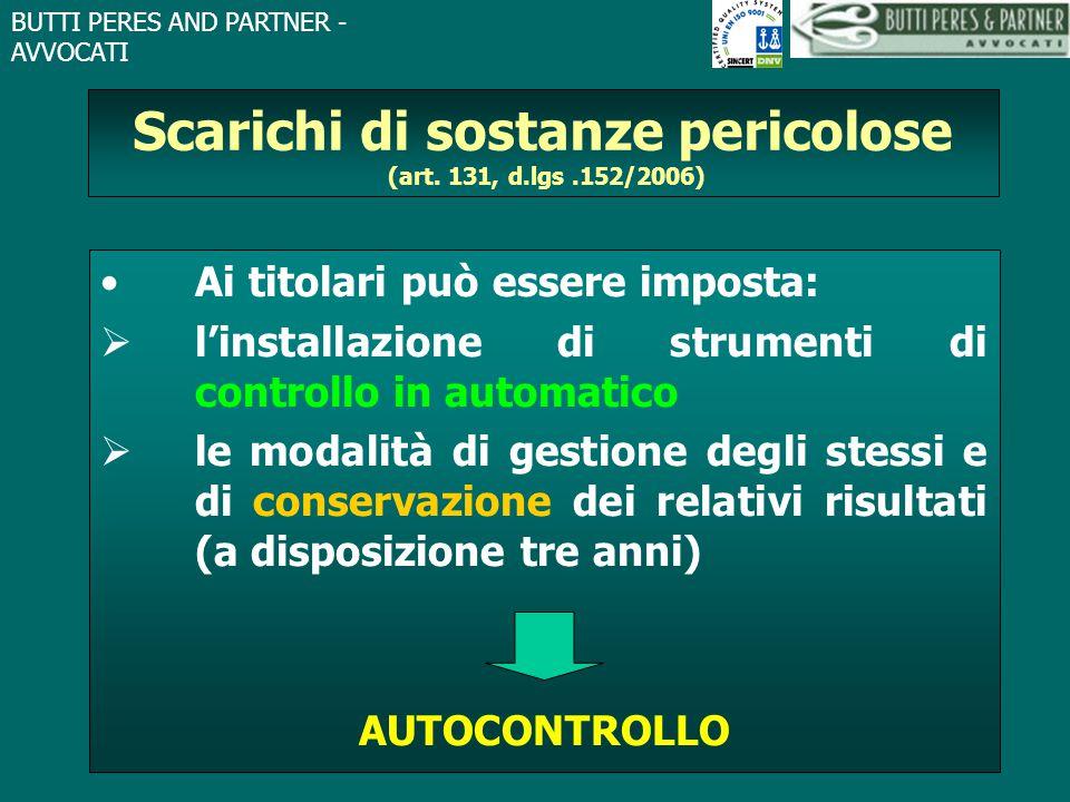 Scarichi di sostanze pericolose (art. 131, d.lgs .152/2006)