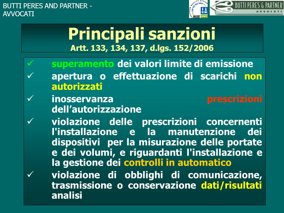 Principali sanzioni Artt. 133, 134, 137, d.lgs. 152/2006