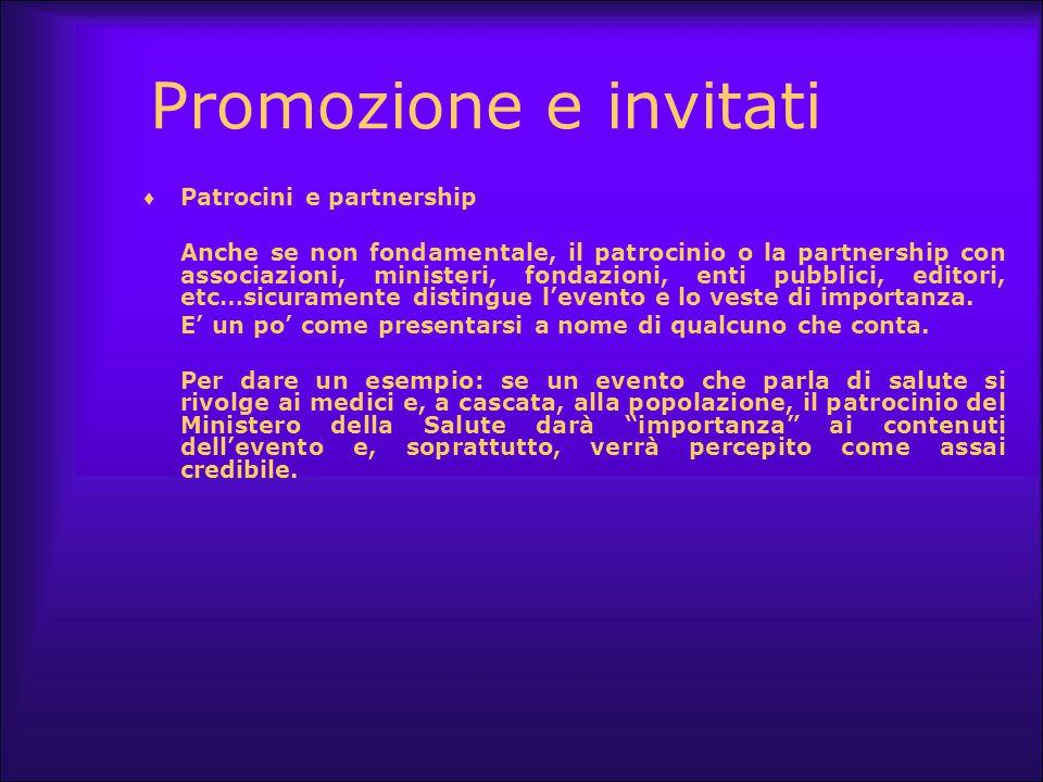 Promozione e invitati Patrocini e partnership