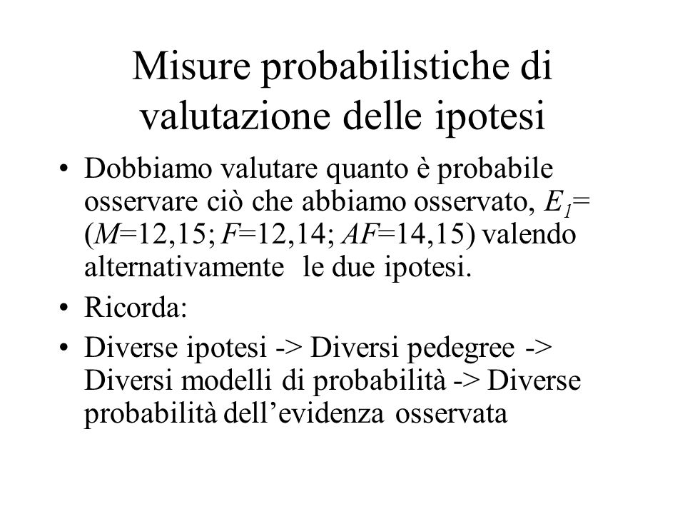 Misure probabilistiche di valutazione delle ipotesi
