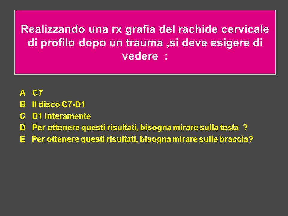 Realizzando una rx grafia del rachide cervicale di profilo dopo un trauma ,si deve esigere di vedere :