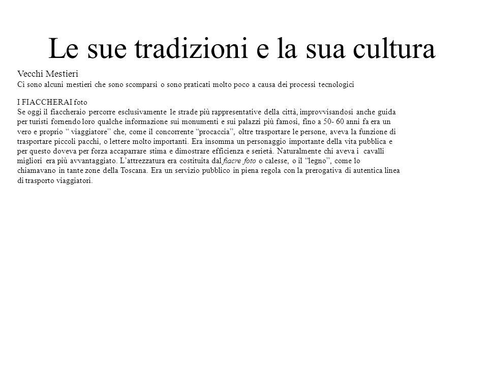 Le sue tradizioni e la sua cultura