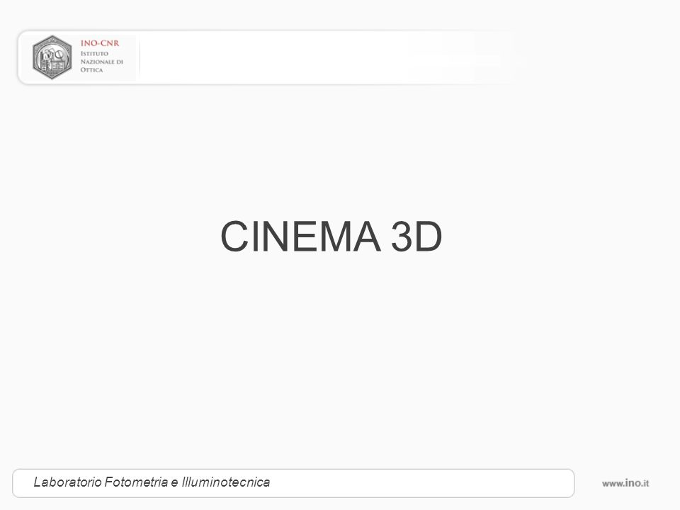 CINEMA 3D Laboratorio Fotometria e Illuminotecnica