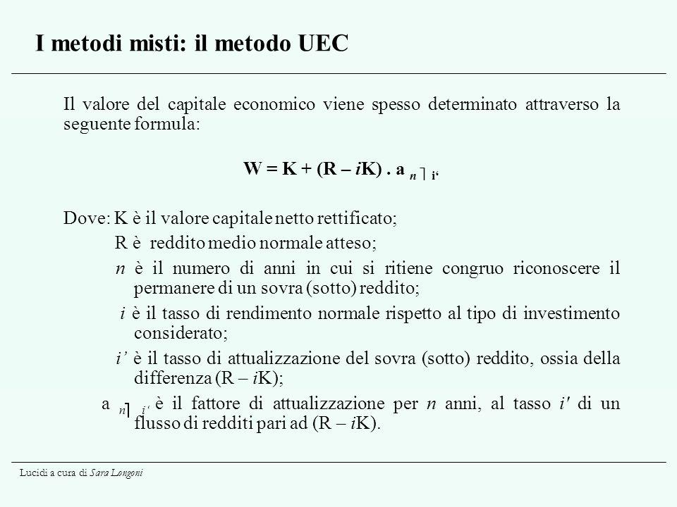 I metodi misti: il metodo UEC