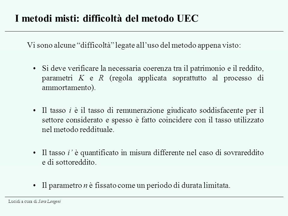 I metodi misti: difficoltà del metodo UEC