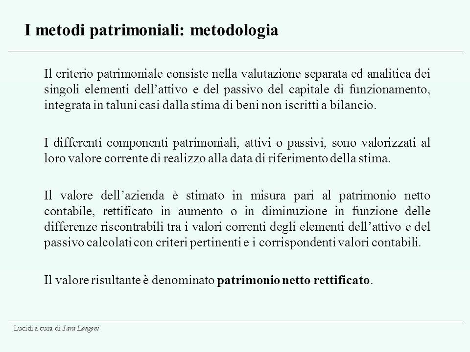 I metodi patrimoniali: metodologia
