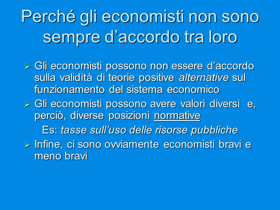 Perché gli economisti non sono sempre d'accordo tra loro