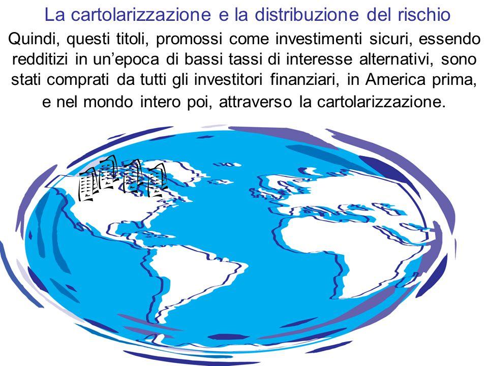 La cartolarizzazione e la distribuzione del rischio