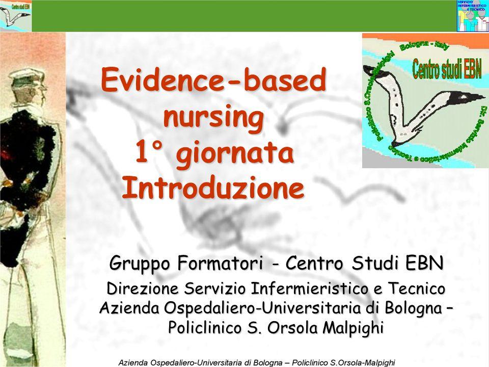Evidence-based nursing 1° giornata Introduzione