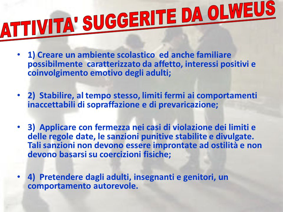 ATTIVITA SUGGERITE DA OLWEUS