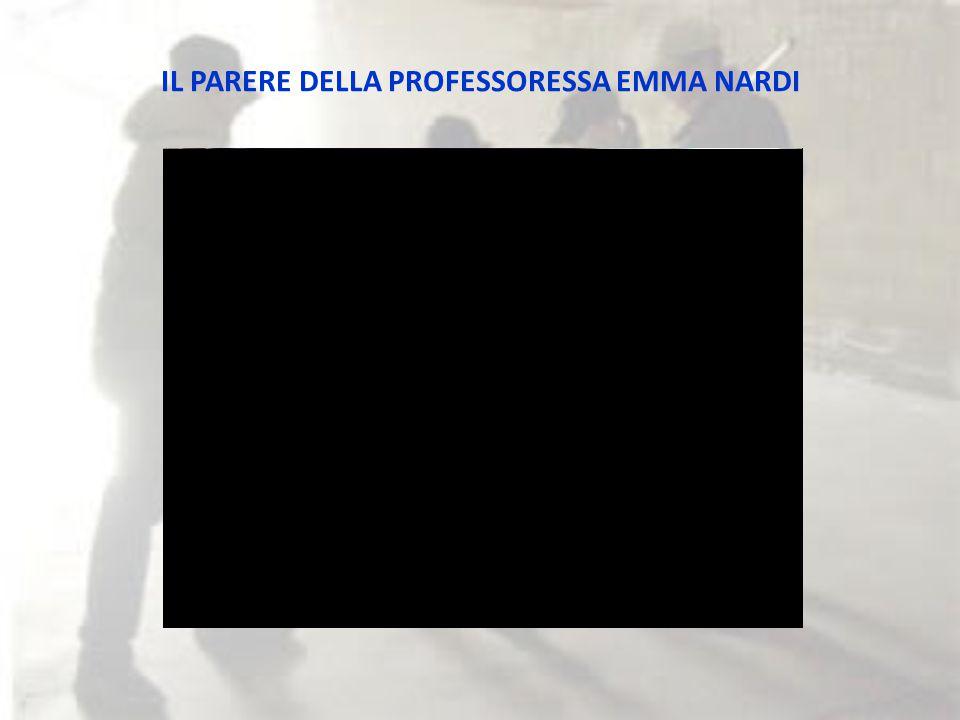 IL PARERE DELLA PROFESSORESSA EMMA NARDI