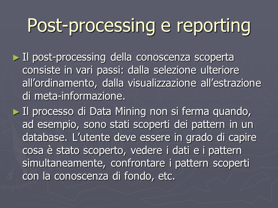 Post-processing e reporting