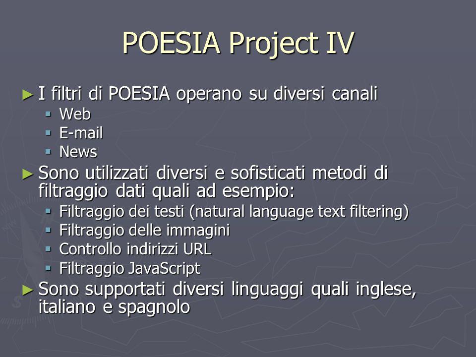 POESIA Project IV I filtri di POESIA operano su diversi canali