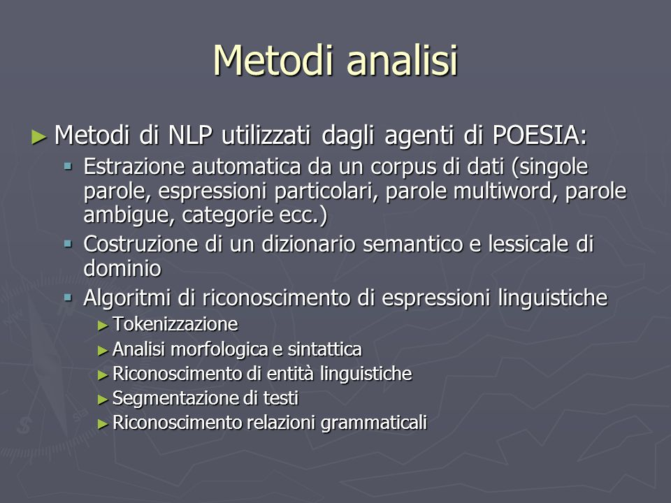 Metodi analisi Metodi di NLP utilizzati dagli agenti di POESIA: