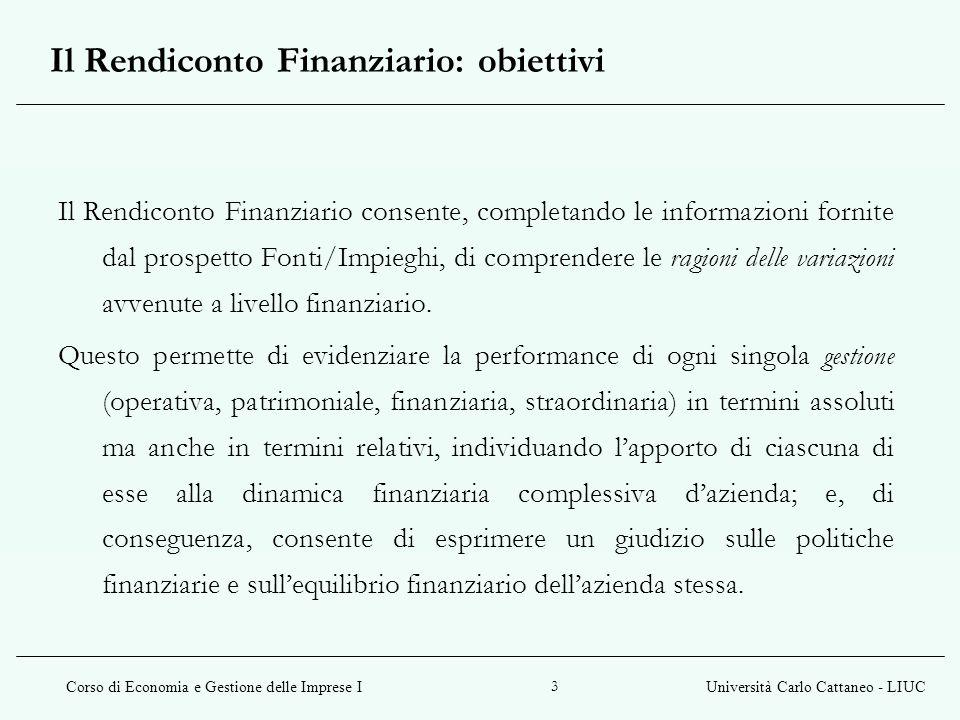 Il Rendiconto Finanziario: obiettivi
