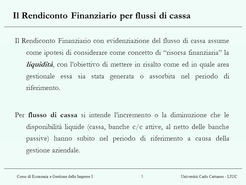Il Rendiconto Finanziario per flussi di cassa