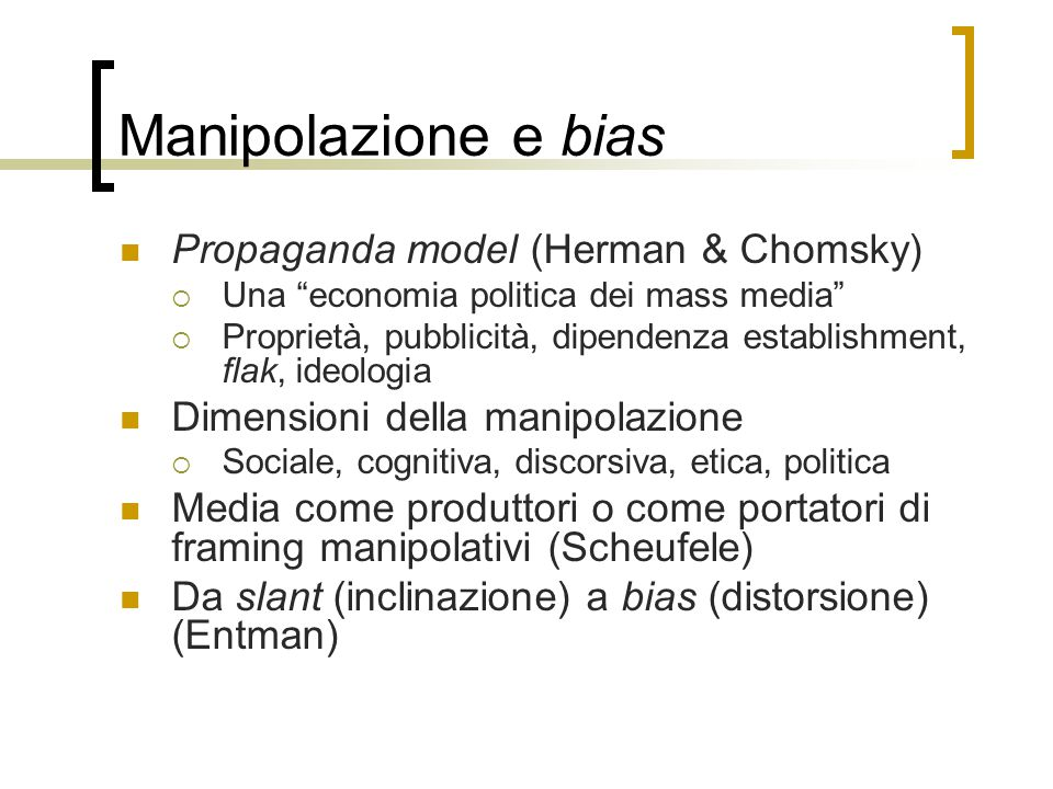 Manipolazione e bias Propaganda model (Herman & Chomsky)