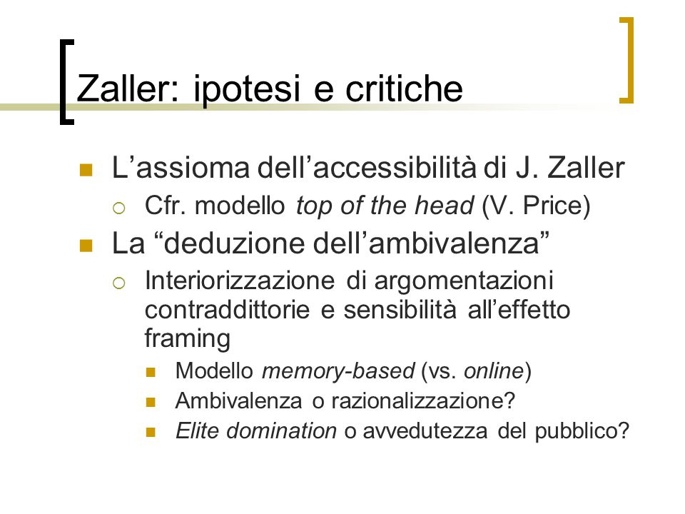 Zaller: ipotesi e critiche